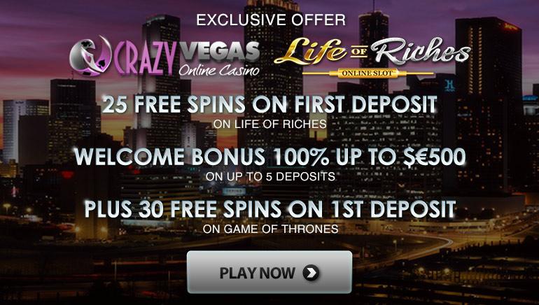 Вземете 25 ексклузивни безплатни завъртания Life of Riches с първи депозит в Crazy Vegas